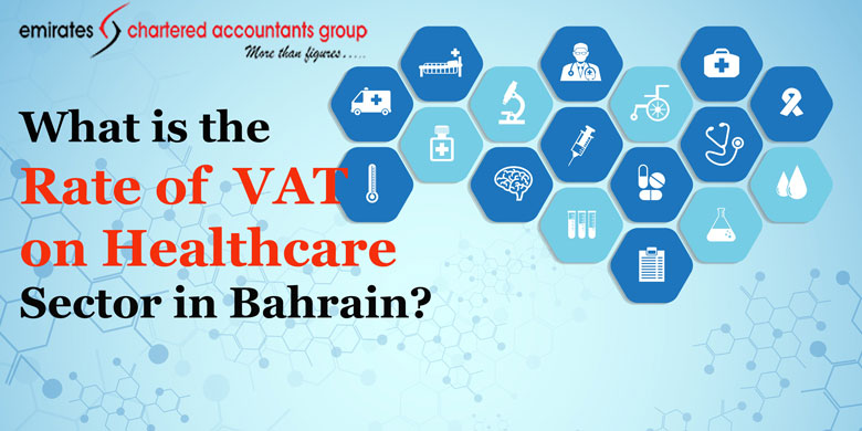 vat on healthcare sector in Bahrain guide