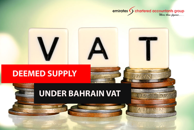 Deemed supply under Bahrain vat law