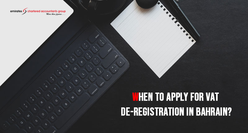 VAT De-registration in bahrain
