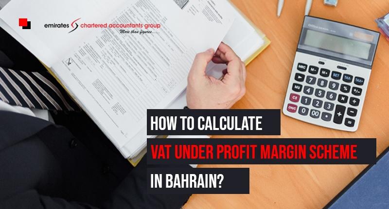 VAT Under profit margin scheme in bahrain