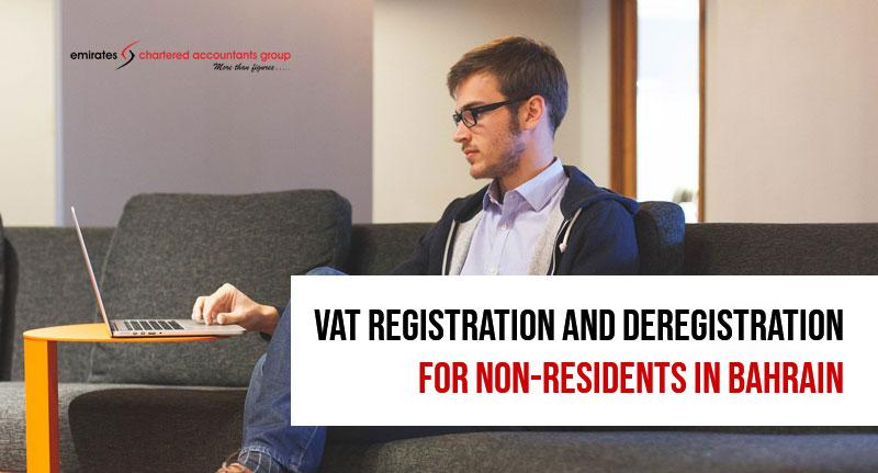 vat registration and deregistration in bahrain