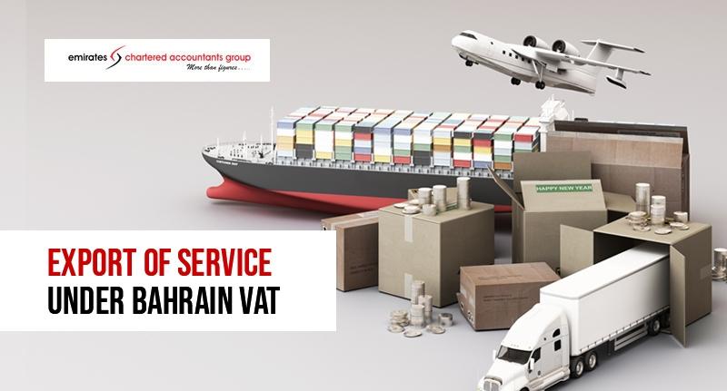 Export of Service Under Bahrain VAT